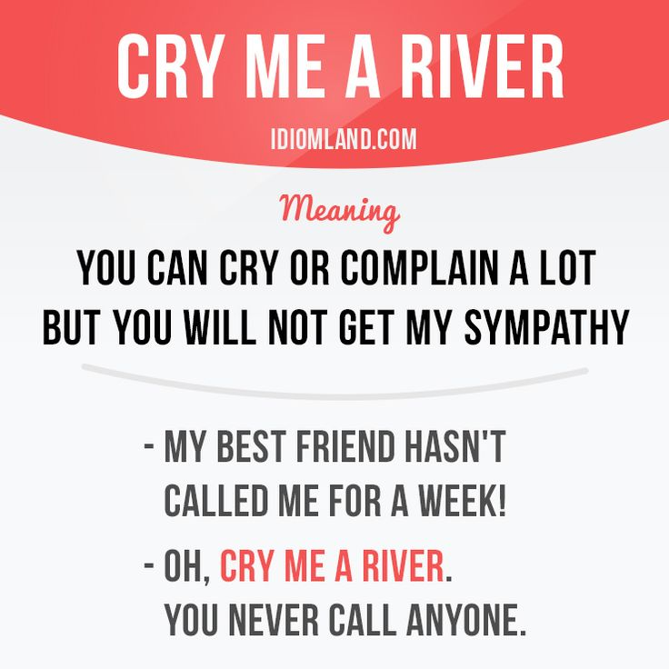 Can you cry a river? #idiom #idioms #english #learnenglish #river