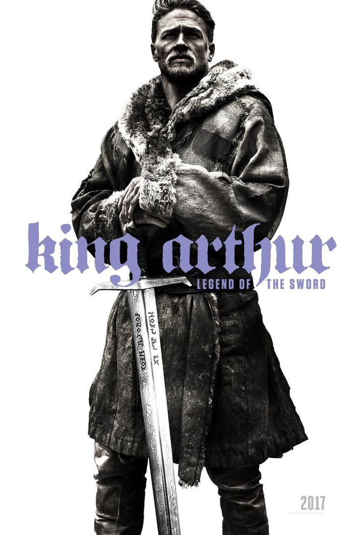 New King Arthur: Legend of the Sword Poster Debuts – ComingSoon.net