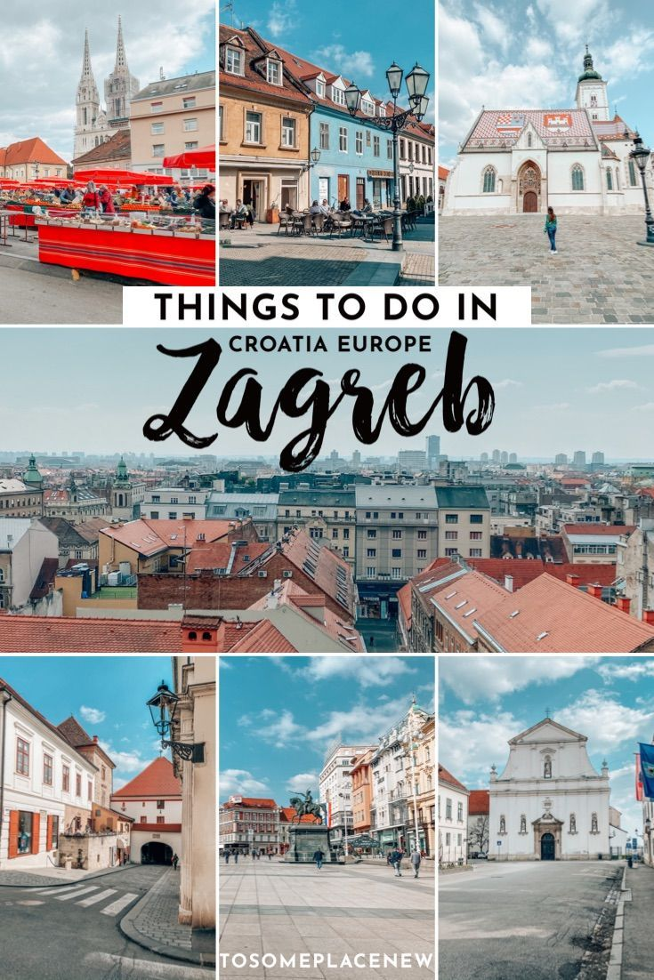 One Day In Zagreb Itinerary What To Do In Zagreb In One Day Europe Travel City Trips Europe Eastern Europe Travel