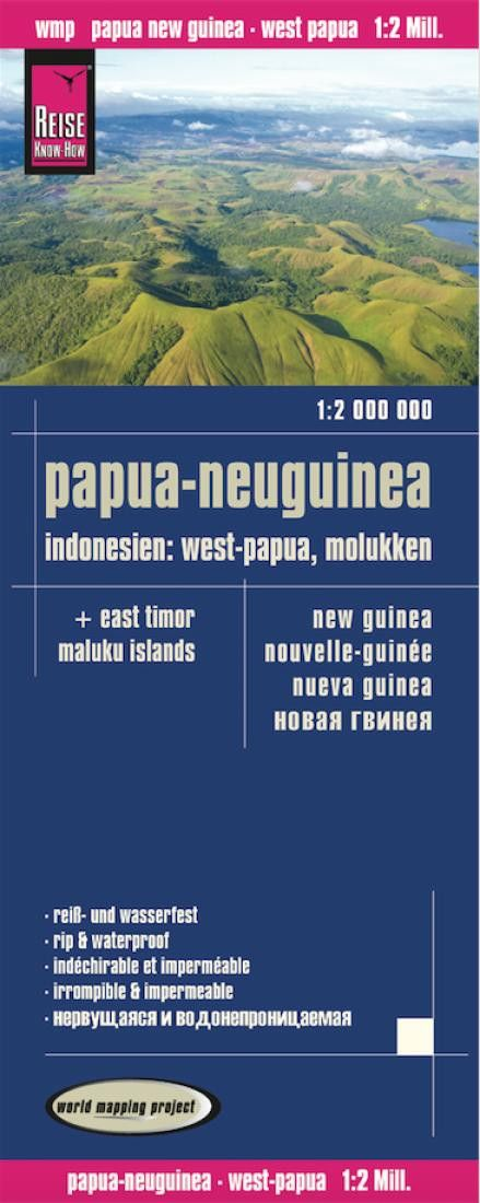 Papua New Guinea and West Papua + East Timor, Maluku Islands by Reise Know-How Verlag