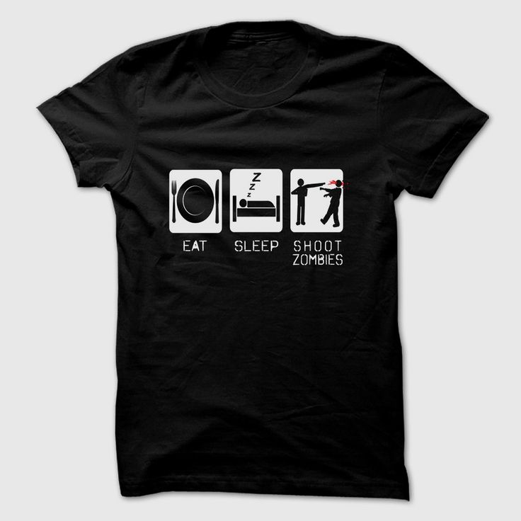 EAT SLEEP SHOOT ZOMBIES, Order HERE ==> https://www.sunfrog.com/Funny/EAT-SLEEP-SHOOT-ZOMBIES.html?58114 #xmasgfits #christmasgifts #poodlelovers #ilovemypoodle
