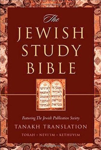 The Jewish Study Bible: Featuring The Jewish Publication Society TANAKH Translation by Adele Berlin