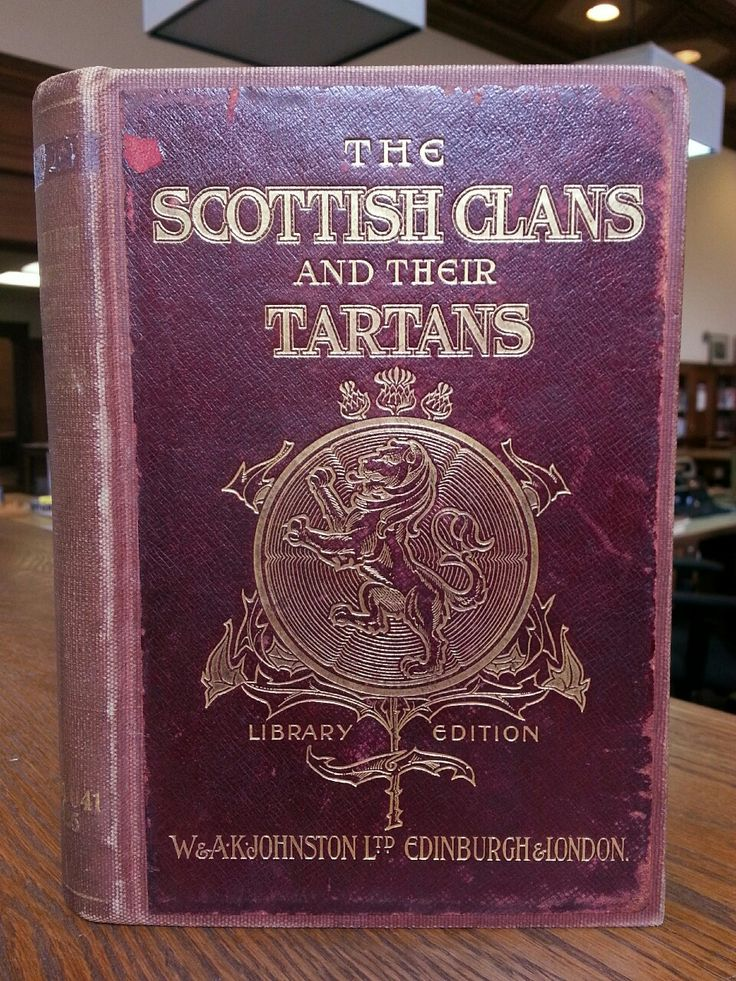 The Scottish Clans and Their Tartans With Notes. Library Edition. W. & A. K. Johnston, Limited, Edinburgh and London. Undated {1902}.