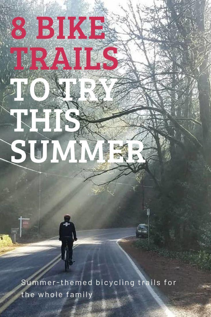 The 8 Best Bike Trails In The United States Bike Trails Cool