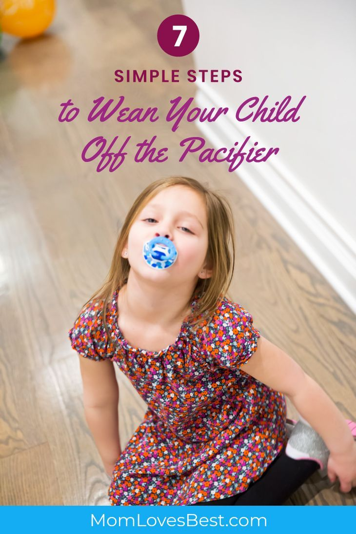 7 Easy Steps To Weaning Your Child Off The Pacifier