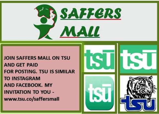 INVITATION TO JOIN SAFFERS MALL ON TSU at http://www.tsu.co/saffersmall