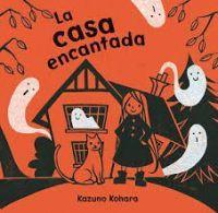 La Casa encantada / Kazuno Kohara http://aladi.diba.cat/record=b1801866~S9*cat #biblioteca #recomanacions #llibre #libro #book #halloween