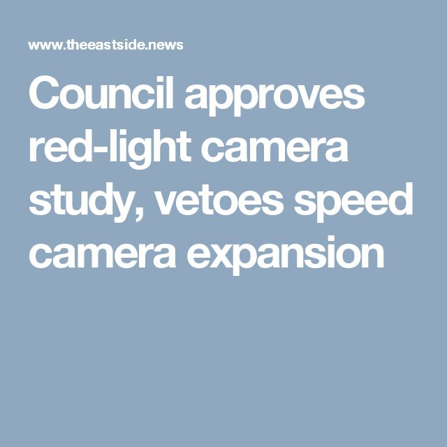 Council approves red-light camera study, vetoes speed camera expansion