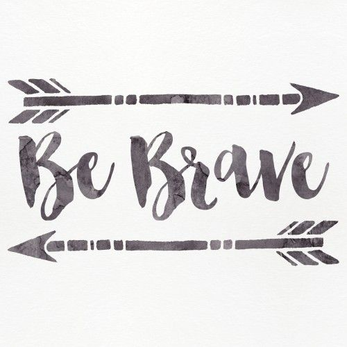 Shanty2Chic Be Brave Printable: