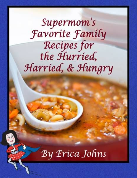 Best tips for saving time and money in the kitchen, streamlining your food prep, and fabulously simple family-favorite recipes!