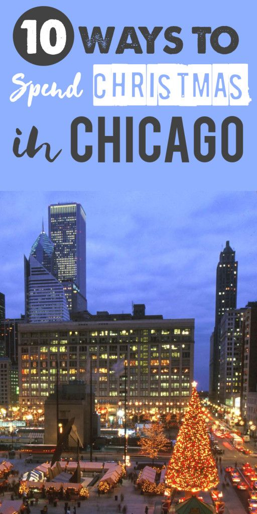 Travel Guide Christmas in Chicago 26 best