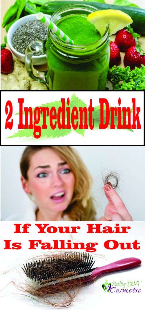 If Your Hair Is Falling Out You Needs To Make This 2-Ingredient Drink!