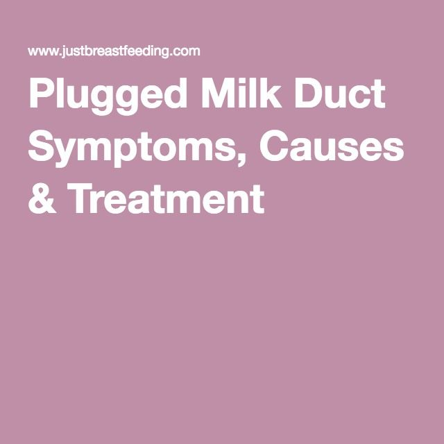 how to know if you have a plugged milk duct