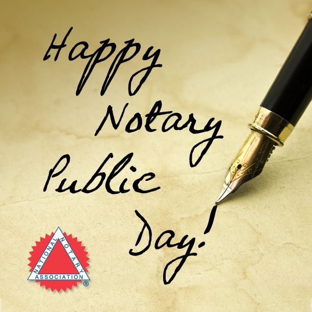 Happy Notary Public Day We Hope You Re Having A Beautiful Day Notarypublicday