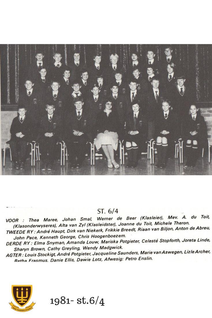 St.6/4 Hoërskool Wesvalia 1981