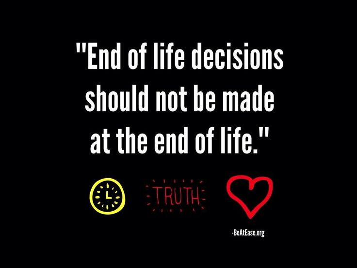 """""""End of life decisions should not be made at the end of life."""" #ACP #NHDD"""