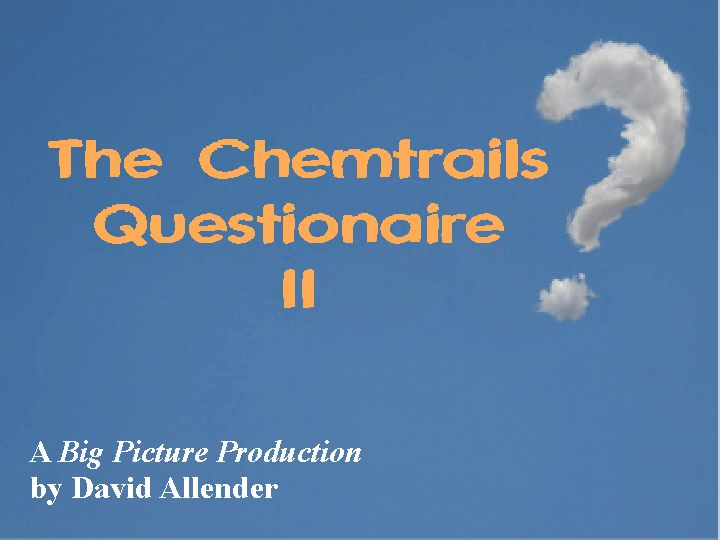 The Chemtrails Questionaire II
