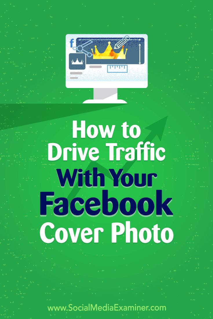 Discover how to use your Facebook cover image to generate clicks that convert into leads. via @smexaminer