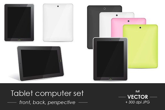 """Tablet computer vector set Graphics **Vector set of Tablet computers: front, back, perspective in different colors""""**Full vector file by oxanaart"""