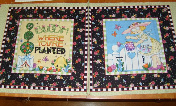 2 Mary Engelbreit fabric panels /Bloom Where You're