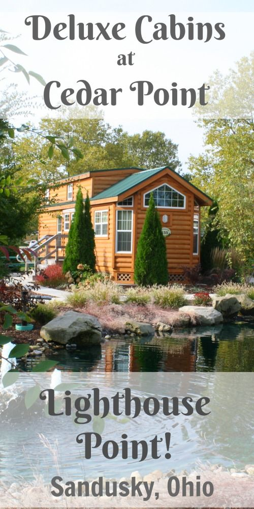 Cedar Point Cabins at Lighthouse Point ~ Sandusky, Ohio