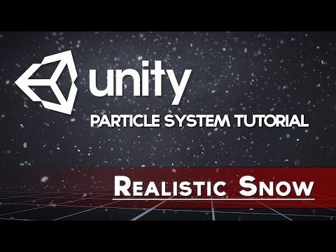 Unity 5.5 - Realistic Snow (Particle/VFX Tutorial) - YouTube