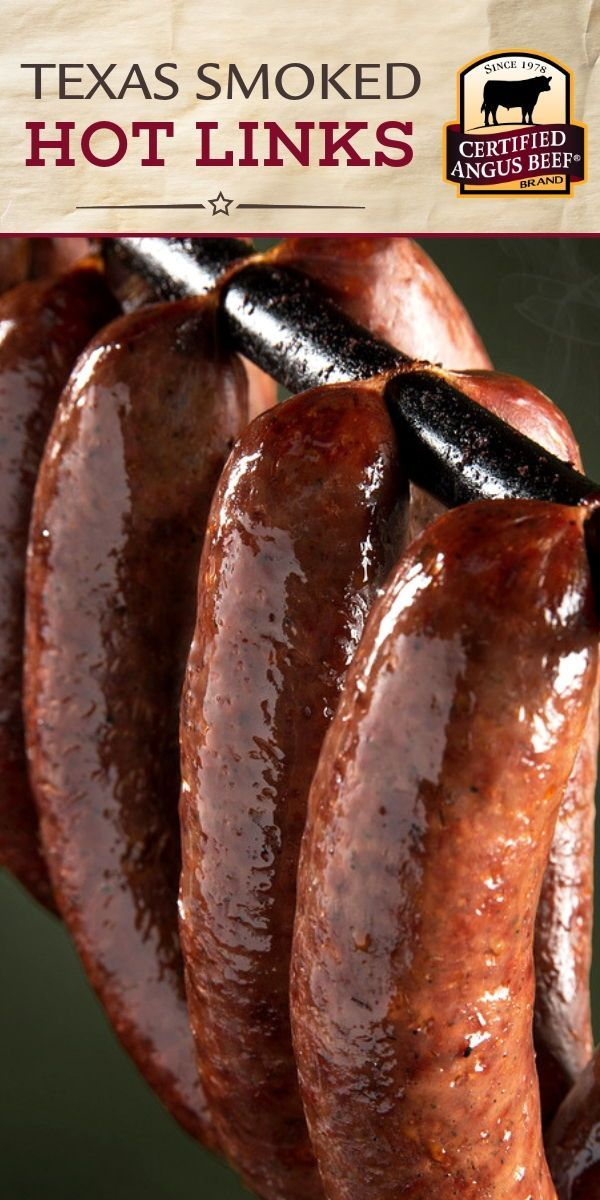 Making Gourmet Sausage Is Easy With This Texas Smoked Hot Links Recipe From Certified Angus Beef Brand Ground Beef Mixed With A Perfect Blend Of Seasonings Homemade Sausage Recipes
