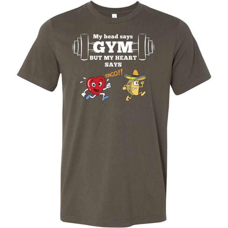 Taco mexian my head say gyms but my heart says taco Men Short Sleeve Funny T Shirt - TL00613SS