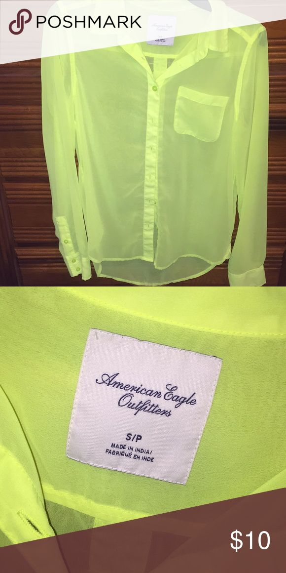 Neon Small American Eagle top Do you like to pop when you wear something? This neon yellow top will do that for you! Size Small from American Eagle. Have worn this top once. American Eagle Outfitters Tops Button Down Shirts
