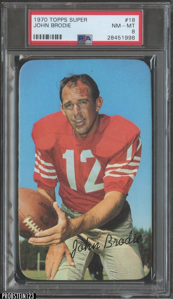 ddce43afe580c 1970 Topps Super Football #18 John Brodie PSA 8 NM-MT #FootballCards | PSA  Graded Football Card Auctions from Probstein123 | Pinterest | Football, ...