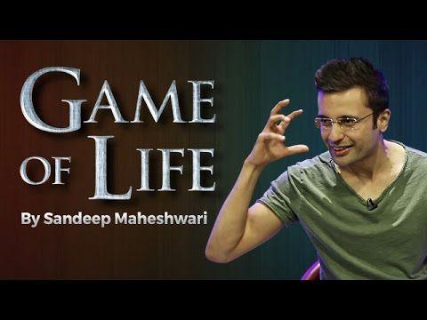 Game of Life By Sandeep Maheshwari I Hindi - YouTube