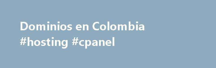 Dominios en Colombia #hosting #cpanel http://hosting.nef2.com/dominios-en-colombia-hosting-cpanel/  #dominios # El dominio que identifica a Colombia en Internet ¿Qué es ? .COM.CO es un dominio que identifica tu mercado y tú presencia en Colombia. Dada la historia del dominio en el país, un .COM.CO denota una presencia importante, legitima, y creíble. Ver más » ¿Por qué? En el mundo de los dominios, porque escoger uno sobre el otro? .COM.CO es la extensión más reconocida en todo el país…