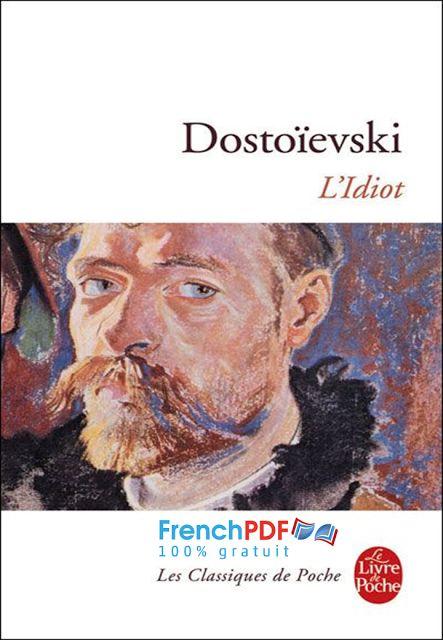 L'idiot pdf gratuit Fiodor Dostoïevski + résumé http://www.frenchpdf.com/2017/02/lidiot-dostoievski-pdf.html Télécharger L'idiot pdf gratuit Fiodor Dostoïevski roman de Fiodor Dostoïevski Fiodor Dostoïevski pdf gratuit L'idiot en pdf gratuit télécharger L'idiot en pdf L'idiot de Fiodor Dostoïevski Roman L'idiot au pdf