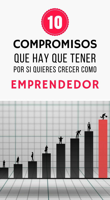 10 compromisos que hay que tener por si quieres crecer como emprendedor  | desarrollo personal | #mamasemprendedoras #mompreneur #desarrollopersonal #emprendedor #emprendimiento #marcapersonal