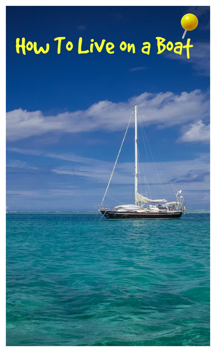 Ever wonder how two people actually live aboard a boat and ...