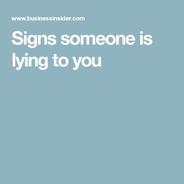 Signs someone is lying to you