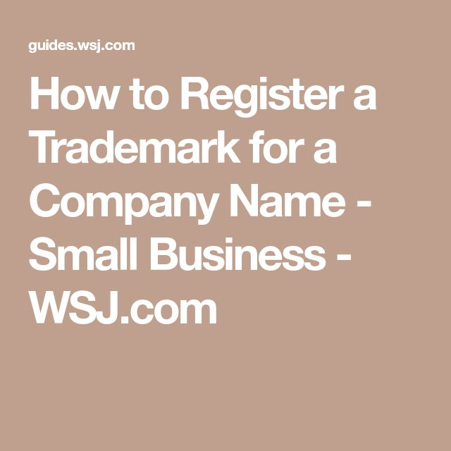 How to Register a Trademark for a Company Name - Small Business - WSJ.com