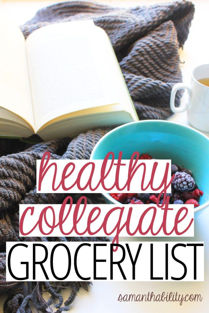 Healthy eating in college just got easier with these tips and easy go-to shopping list for healthy eating!