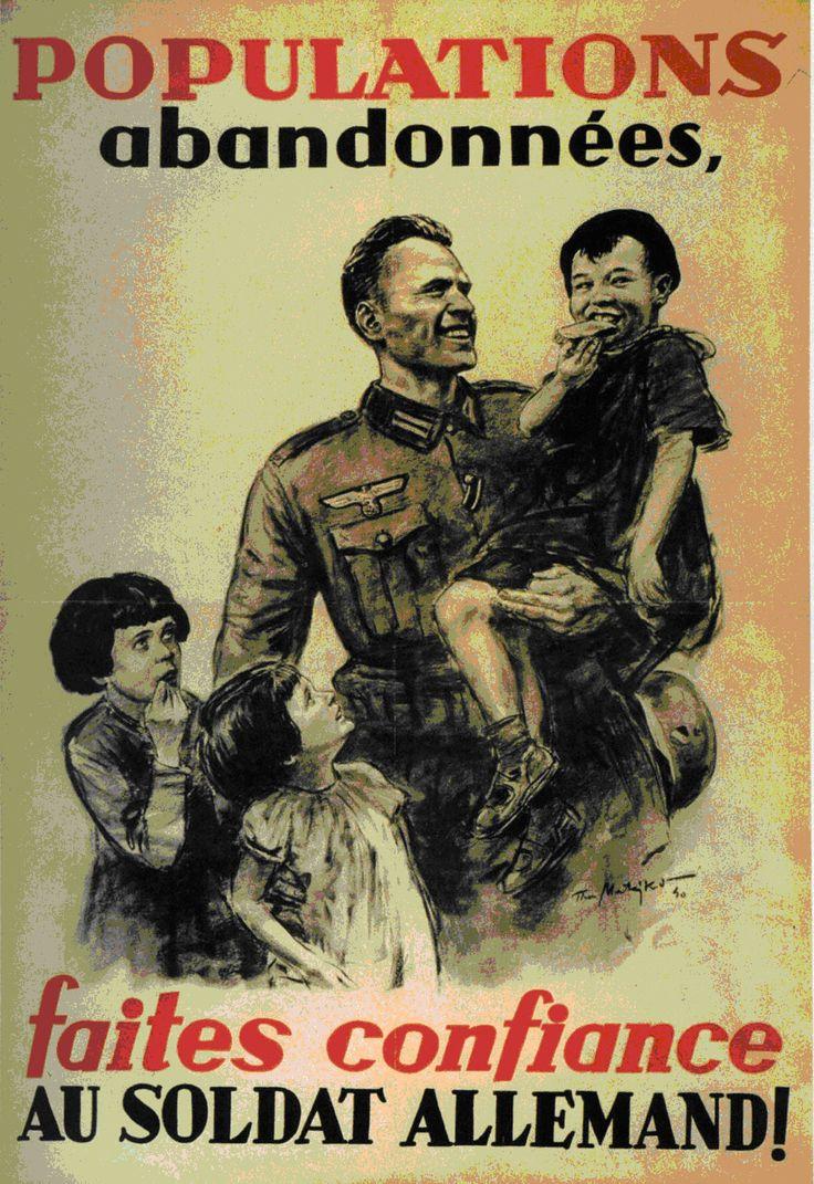 Propaganda poster from June 1940: Have faith in the German soldier. Affiche de propagande de Juin 1940: Ayez foi dans le soldat allemand.