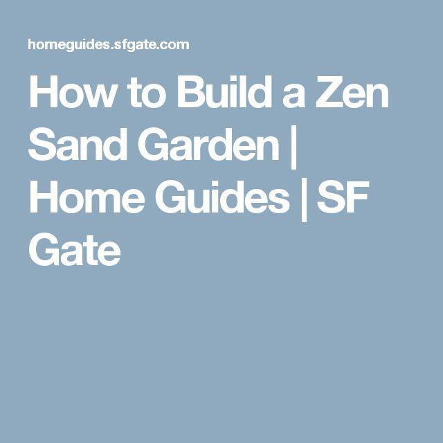How to Build a Zen Sand Garden | Home Guides | SF Gate