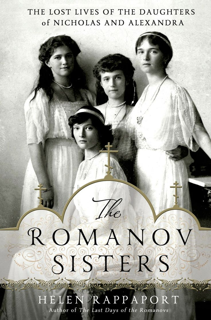 Day—perhaps The Most Photographed And Talked About Young Royals Of The  Early Twentieth Century This Is One Of My Favorite Books On The Romanov  Family