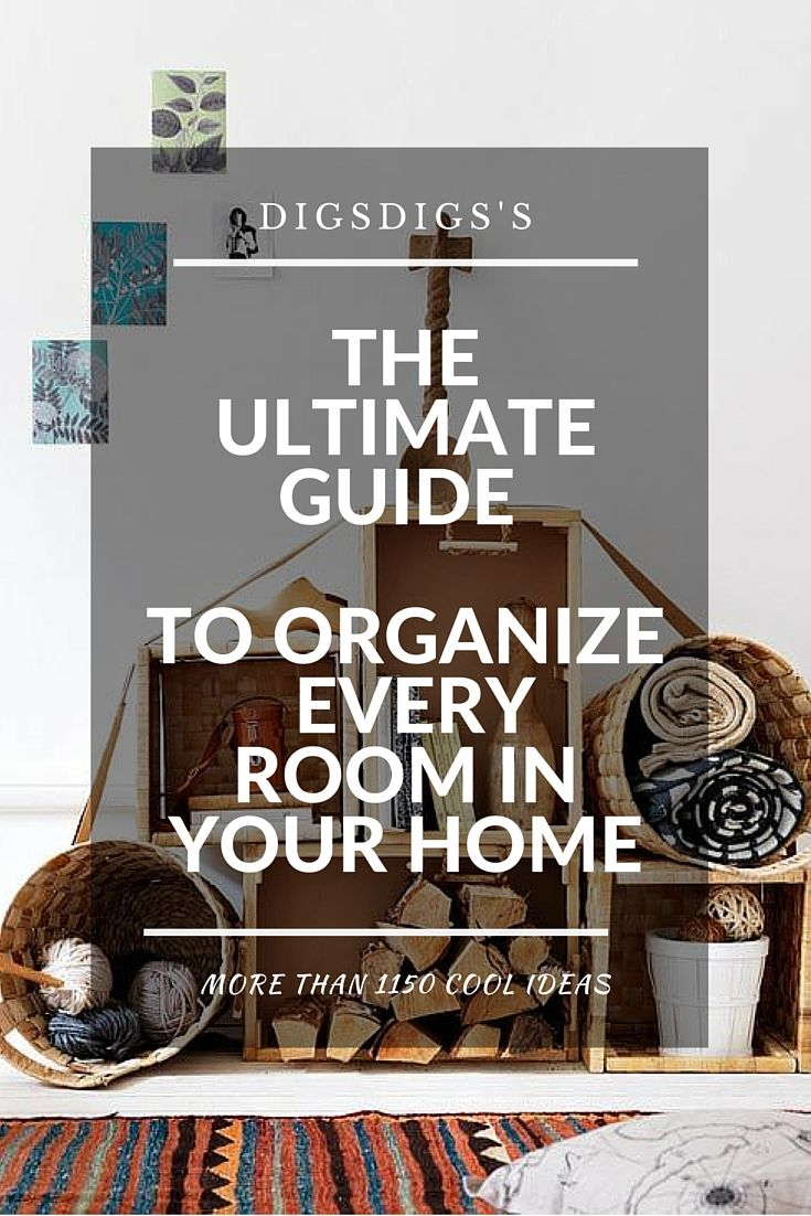 ultimate guide to organize every room