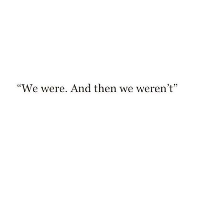 maybe we never really were.
