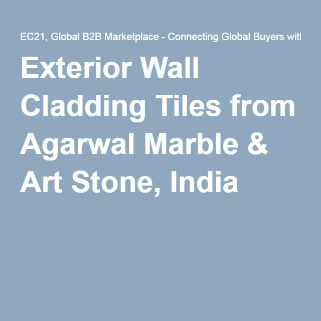 Exterior Wall Cladding Tiles from Agarwal Marble & Art Stone, India