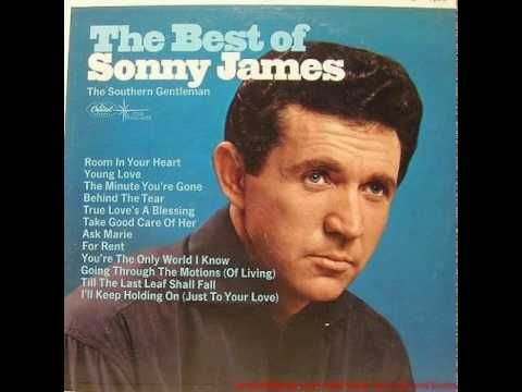 Sonny James - Young love (1956)  ... I don't know about you but I loved this song and still do!