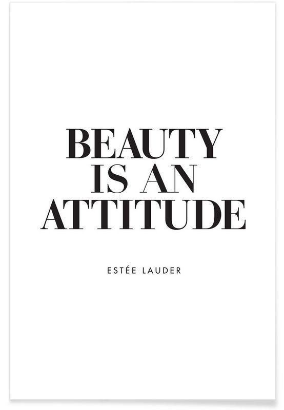 Beauty Is als Premium Poster von THE MOTIVATED TYPE | JUNIQE www.juniqe.de/…