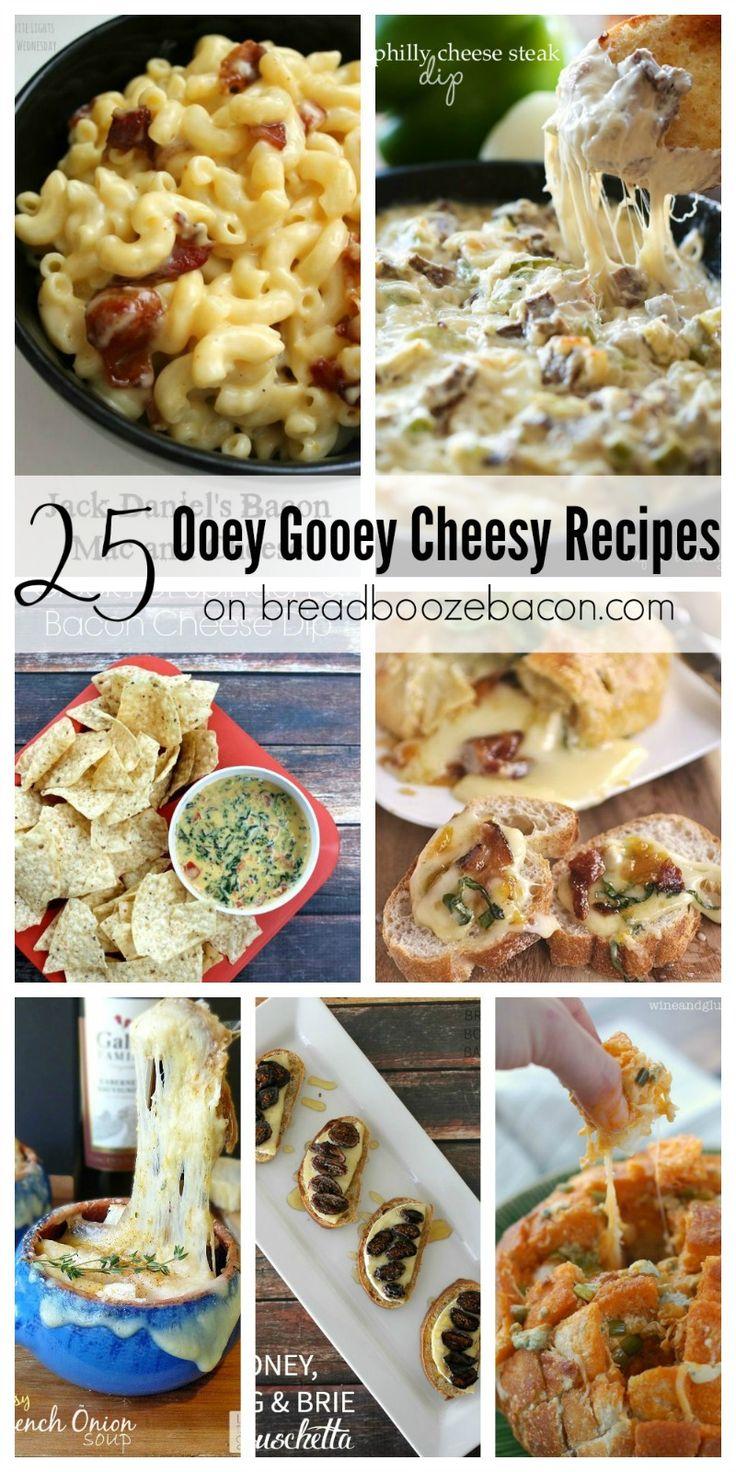 25 Ooey Gooey Cheesy Recipes | Bread Booze Bacon