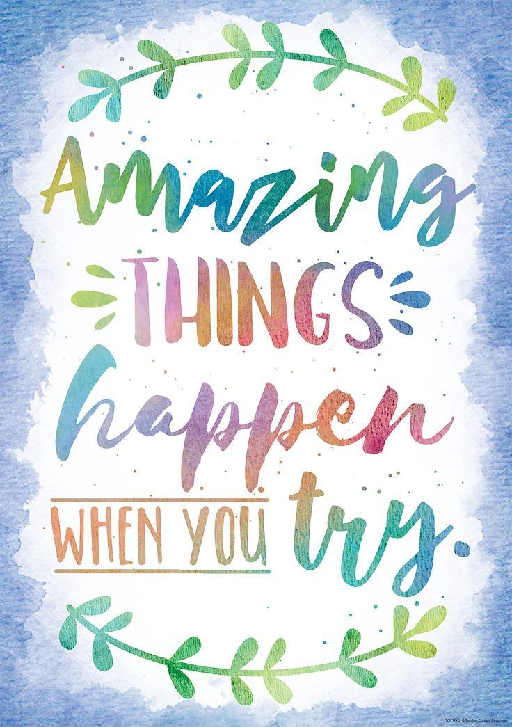 Amazing Things Happen When You Try Positive Poster | Inspirational quotes  for kids, Motivational quotes for kids, School quotes