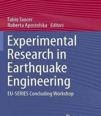 Experimental Research In Earthquake Engineering: Eu-Series Concluding Workshop PDF