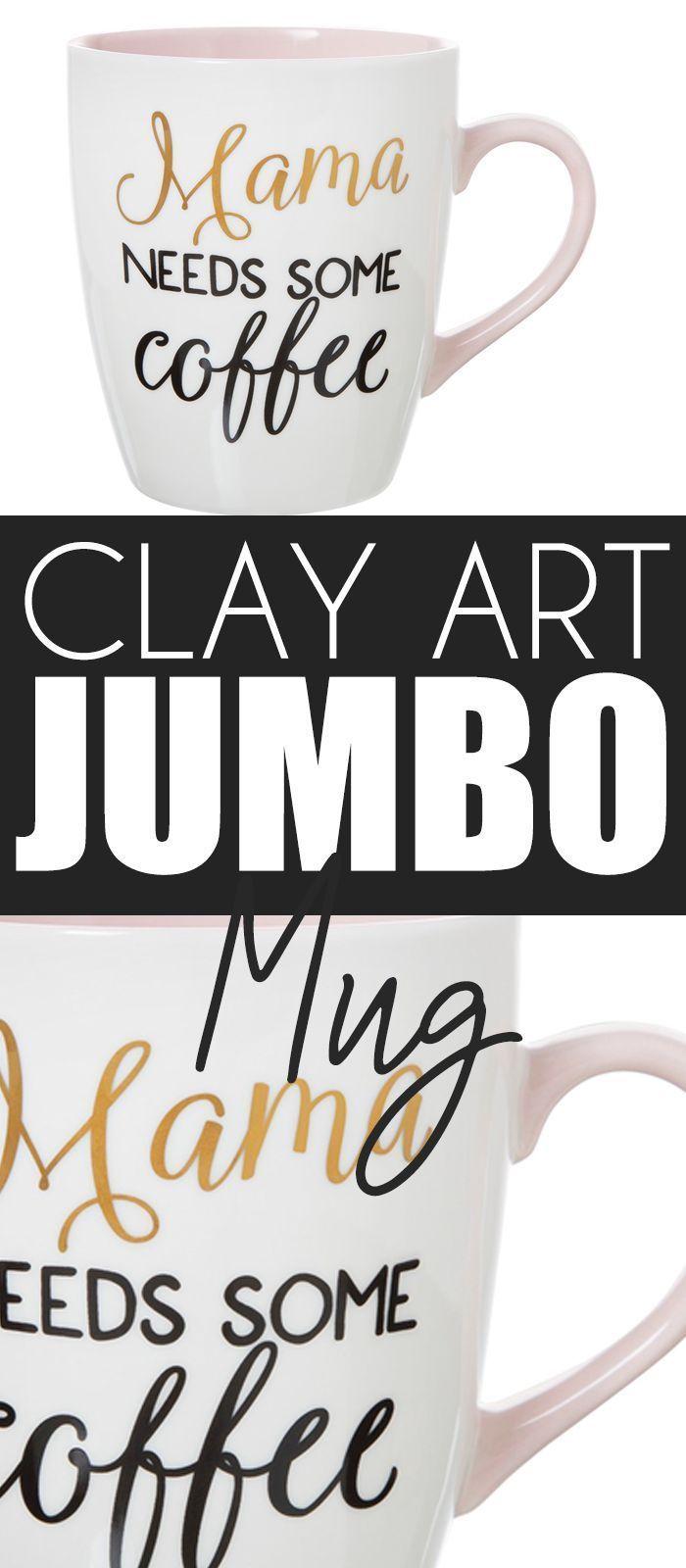 Clay Art Jumbo Mug 27oz Porcelain Mama needs some coffee
